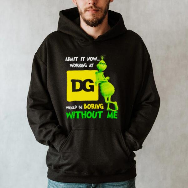 Grinch admit it now working at Dollar General shirt
