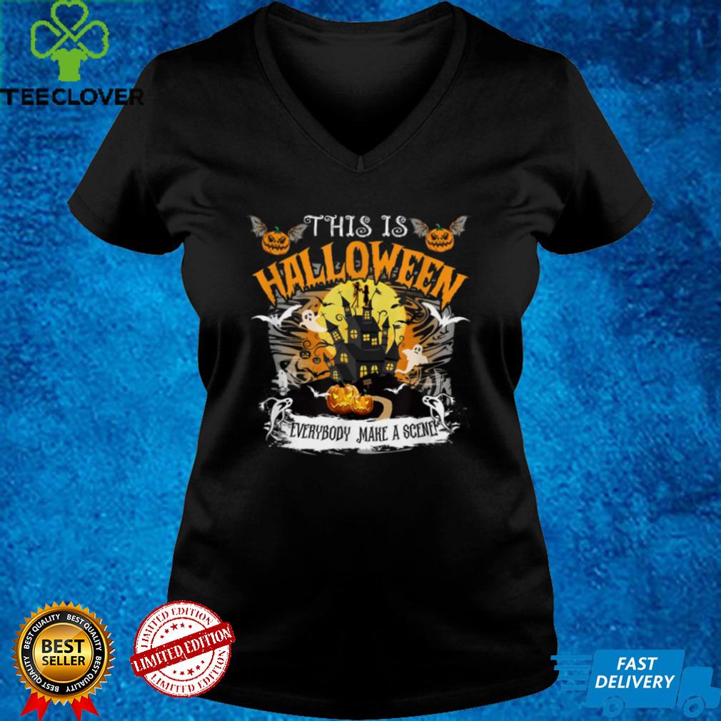 Halloween Everybody Make A Scene T Shirt