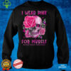 I Wear Pink For Myself Sugar Skull Rose Breast Cancer Floral T Shirt