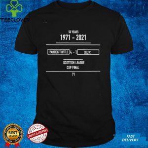 50 years 1971 2021 Partick Thistle 4 1 Celtic Scottish League Cup Final shirt