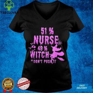 51 Nurse 49 Witch Halloween Nurse Life Nurse Family shirt 1