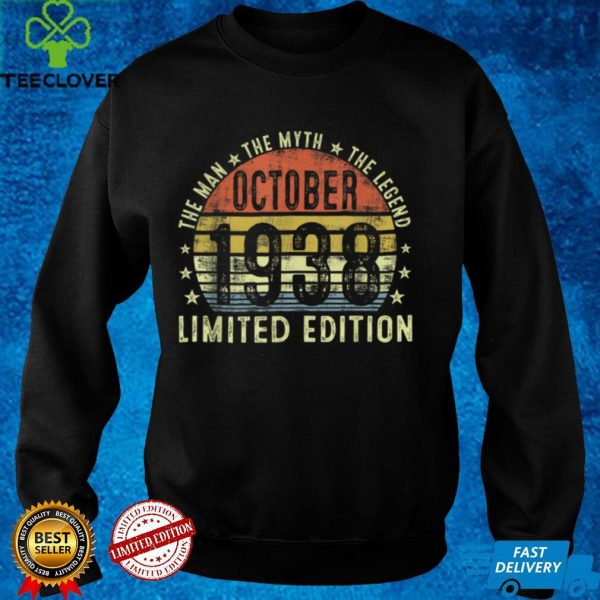 83 Years Old The Man Myth Legend October 1938 83rd Bday T Shirt