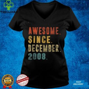 Awesome Since December 2008 13th Birthday 13 Year Old Gift T Shirt