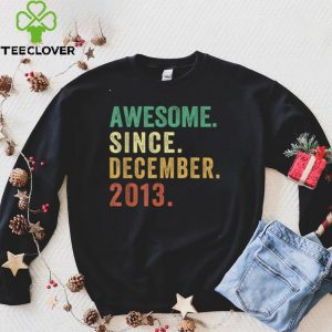 Awesome Since December 2013 8th Birthday 8 Year Old Gift T Shirt