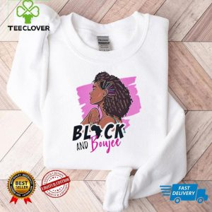 Black Woman Black and Boujee 2021 Shirt
