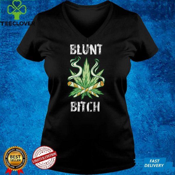Blunt Bitch THC Weed Marijuana Cannabis T Shirt