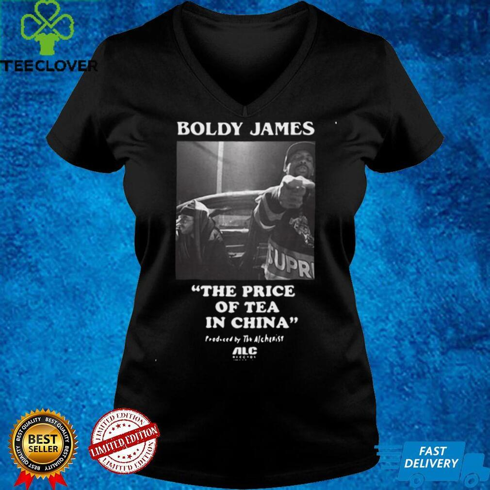 Boldy James The Price Of Tea In China Shirt