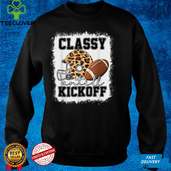 Classy Until Kickoff American Football Girl Game Day Vibes T Shirt