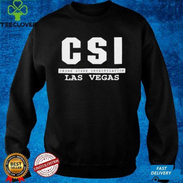CsI las vegas crime scene investigation shirt