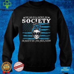 Dead Pancreas Society Diabetes Awareness USA Messy Bun Skull T Shirt
