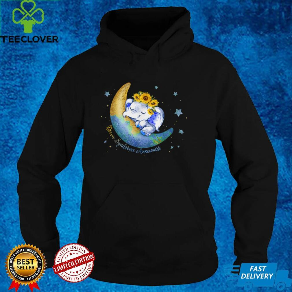Down Syndrome Sunflower Moon Elephant Down Syndrome Awarenes T Shirt