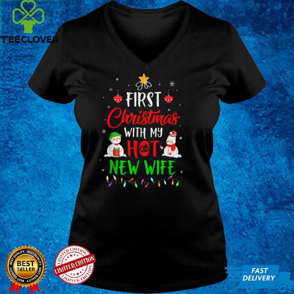 First Christmas With My Hot New Wife Funny Couple T Shirt