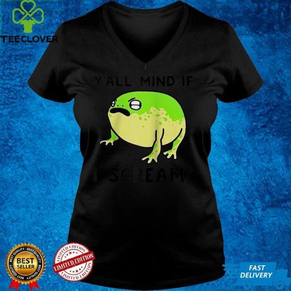 Frog Y'all Mind If I Scream Funny Frog Lovers Men Women Raglan Baseball Tee