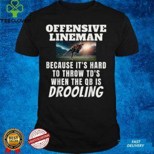 Funny Football Offensive Lineman Humor QB Protector T Shirt