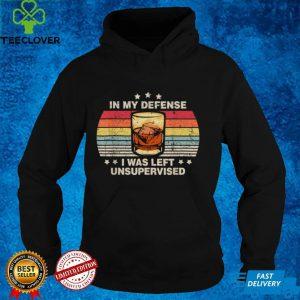In My Defense I Was Left Unsupervised Shirt Men Women Retro T Shirt (4)