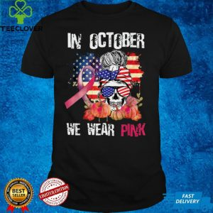 In October We Wear Pink Ribbon Skull Breast Cancer USA Flag T Shirt