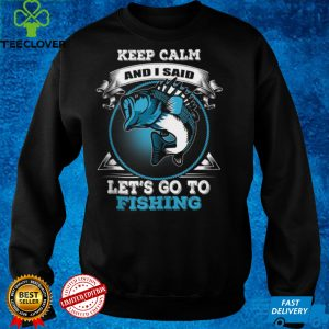 Keep Calm and go fishing Funny Fish Quote Fisher Fisherman Tank Top
