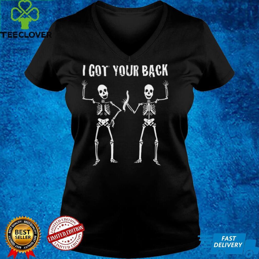 Lustiges Chiropraktisches HalloweenKostum mit Aufschrift I Got Your Back shirt