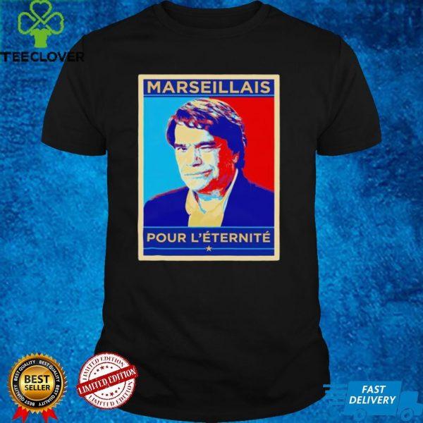 Marseillais Pour Leternite hope shirt