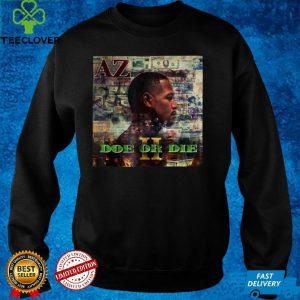 Men Doe or women Die II T Shirt
