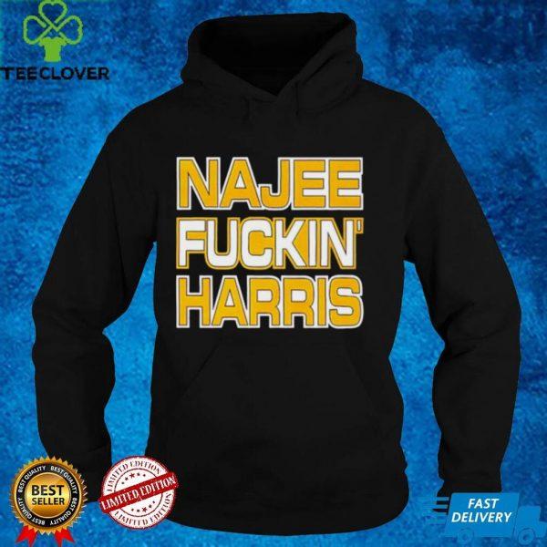 Najee fuckin' Harris shirt