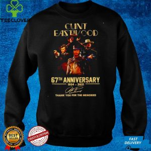Nice clint Eastwood 67th Anniversary 1954 2021 thank you for the memories shirt