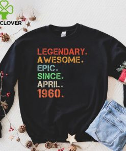 Official Legendary Awesome Epic Since April 1960 Retro Birthday T Shirt