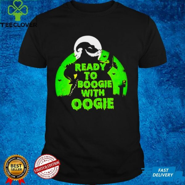 Ready to Boogie with Oogie 2021 shirt