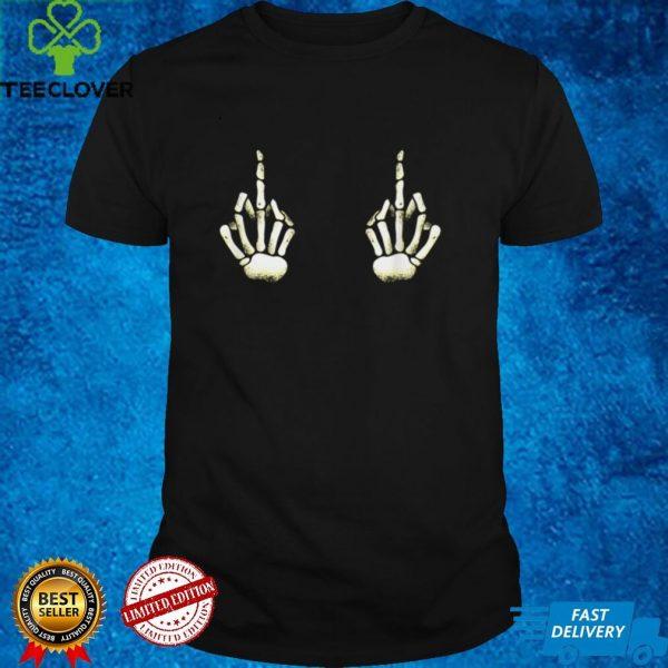 Skeleton Hands on Boobs T Shirt Halloween Costume Fuck off
