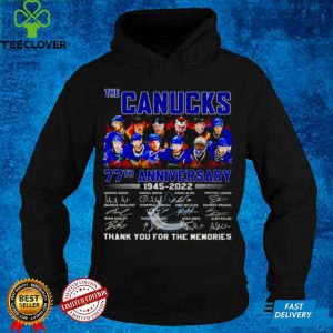 The Canucks 77th anniversary 1945 2022 signatures thank you for the memories shirt