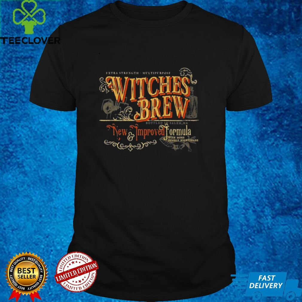 Witches Brew New Improved Formula Halloween Shirt