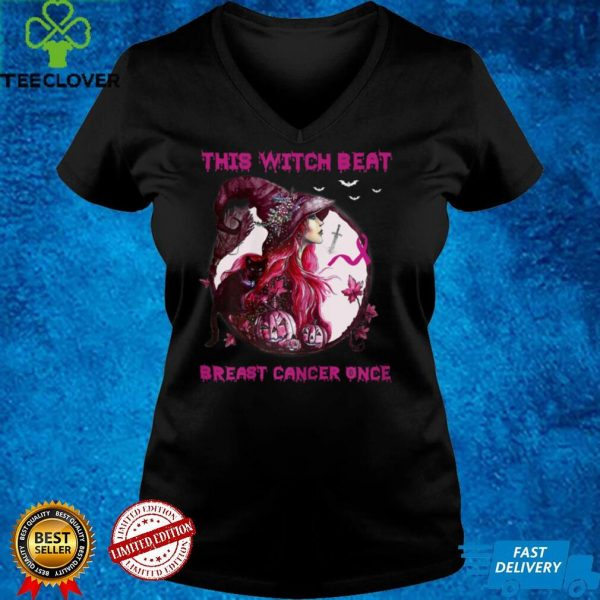 Womens This Witch Beat Breast Cancer Once Halloween Witch T Shirt